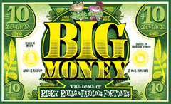 Big Money *PRE-ORDER*