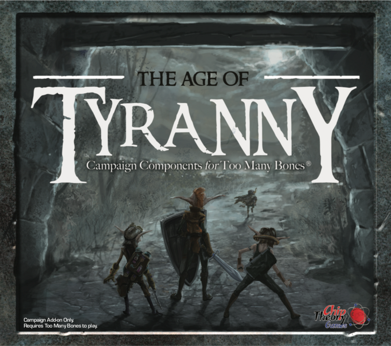 Too Many Bones: Age of Tyranny