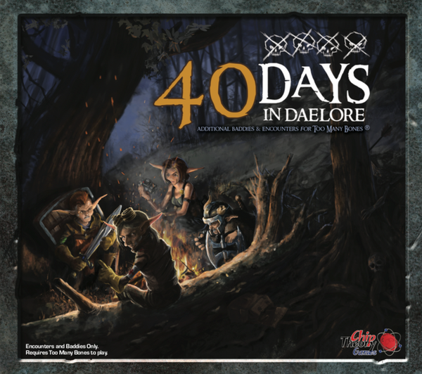 Too Many Bones: 40 Days in Daelore