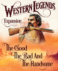Western Legends: The Good, the Bad, and the Handsome *PRE-ORDER*