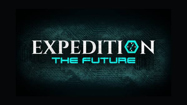 Expedition: The Future