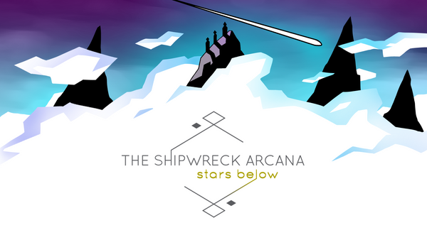 The Shipwreck Arcana: Stars Below
