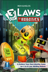 3 Laws of Robotics *PRE-ORDER*