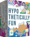Hypothetically Fun *PRE-ORDER*