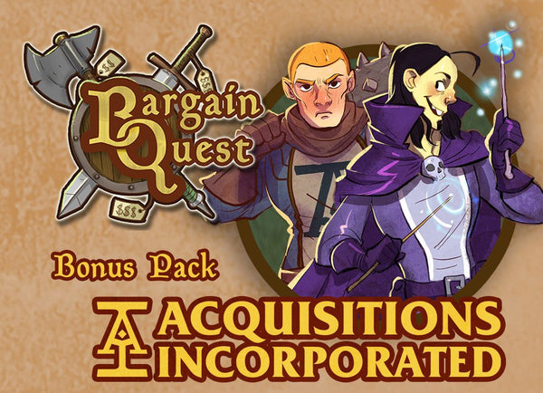 Bargain Quest: Acquisitions Incorporated