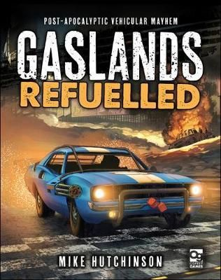 Gaslands: Refuelled (Book)