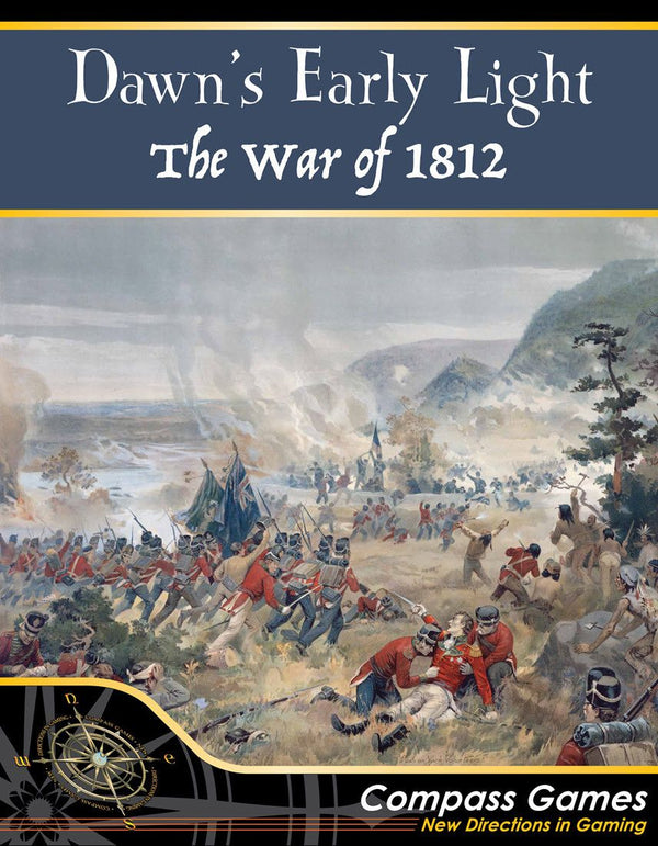 Dawn's Early Light: The War of 1812 *PRE-ORDER*