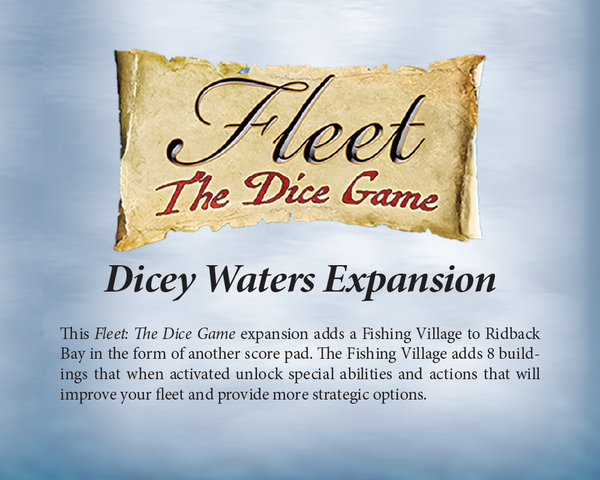 Fleet: The Dice Game – Dicey Waters Expansion *PRE-ORDER*