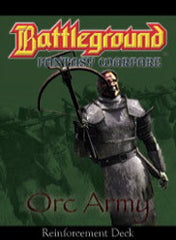 Battleground Fantasy Warfare: Orc Army (Reinforcement Deck)