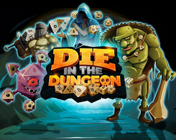 DIE in the Dungeon!