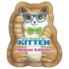You Gotta Be Kitten Me! (Deluxe Edition)