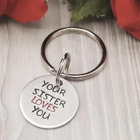 """Your Sister/Brother/Siblings/Sibling Loves You"" Keychain (pick design)"