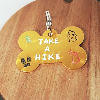 """TAKE A HIKE"" Dog Tag"