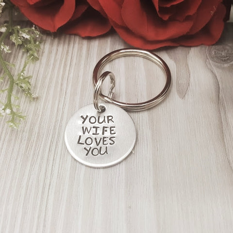 """Your Wife/Hubby/Partner Loves you"" Keychain"