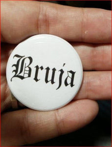 BRUJA PIN BUTTON black font on white 1.5""