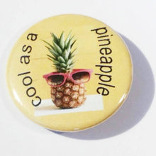 Load image into Gallery viewer, 1 COOL as a PINEAPPLE Pin Button 1.5""
