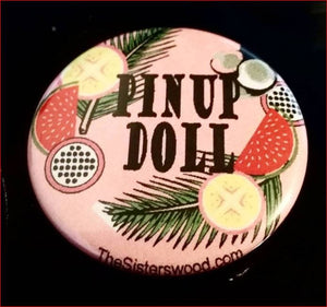 "1 PIN UP Doll 1.5"" Ticky Tropical Pin Button"