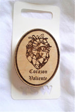 Load image into Gallery viewer, WOODEN LASER CUT Pins Choose 1 from 3 Calavera La Vida, Heart Corazon Valiente, Boss La Jefa 2""