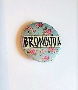 BRONCUDA Flower PIN BUTTON black font on blue and pink flowers 1.5""