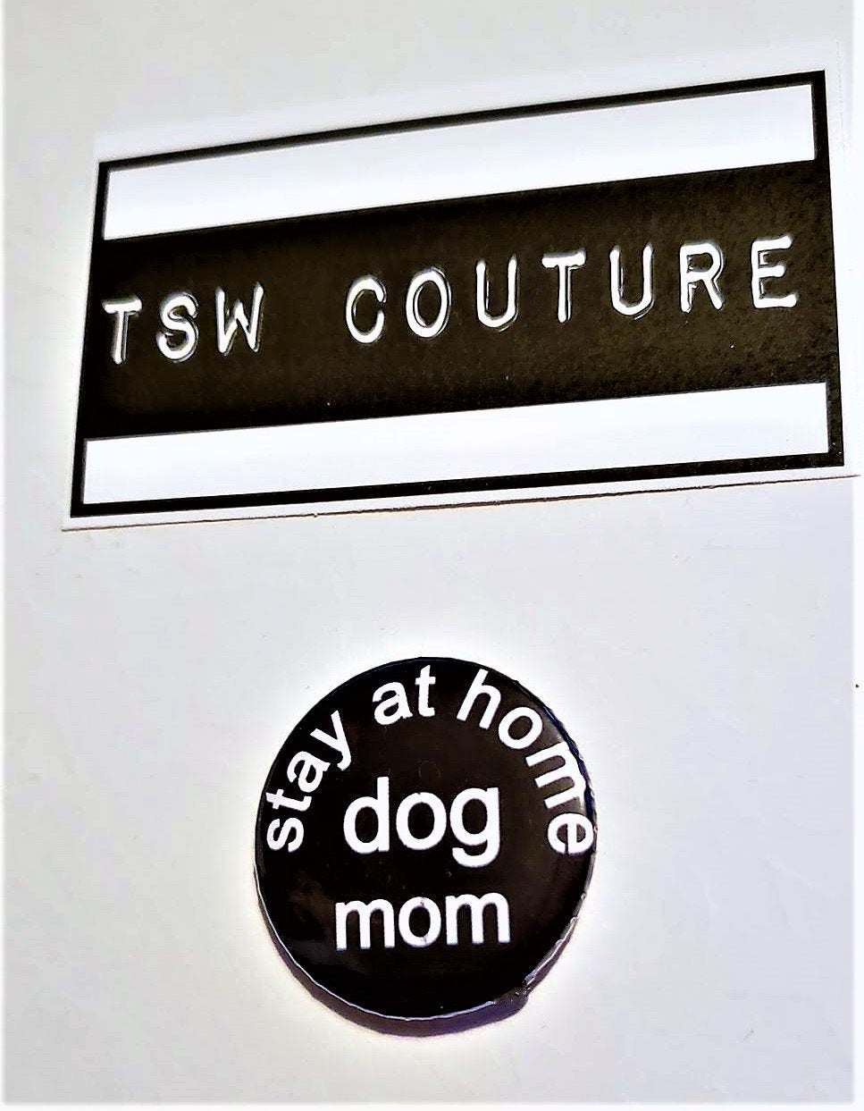 Stay at Home DOG MOM PIN Button 1.5