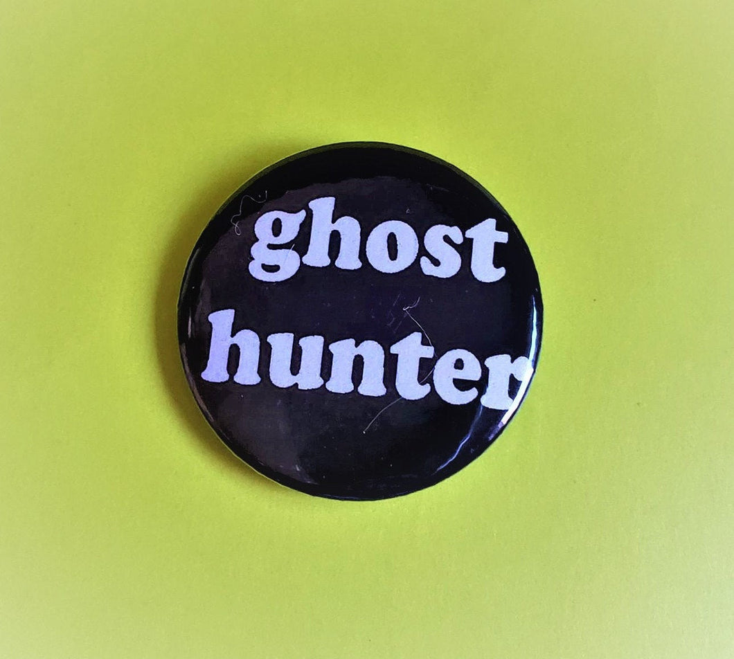 GHOST HUNTER PIN Button 1.5