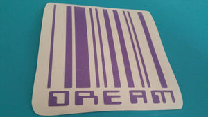Custom VINYL Decal Design Choose your Colors DREAM UPC Sticker Decal or your name or quote