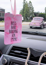 Load image into Gallery viewer, Be a Flamingo in a Flock of Pigeons & Boss Babe building her Empire Pink Air Freshener