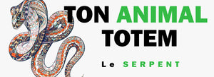 Signification de l'Animal Totem Serpent