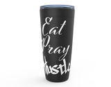 Eat Pray Hustle Travel Mug
