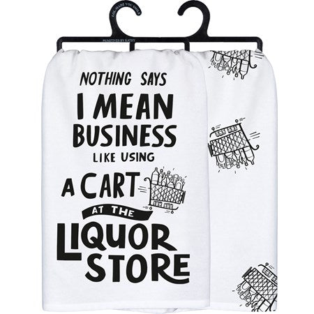 I Mean Business Towel
