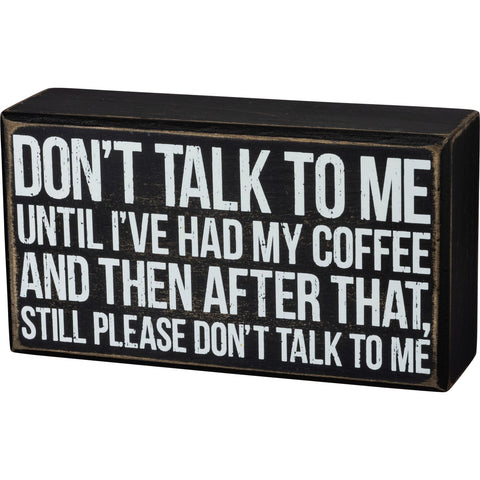 Don't talk to me sign