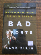 Bad Sports: How Owners are Ruining the Games we Love / Dave Zirin