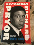 Becoming Richard Pryor / Scott Saul