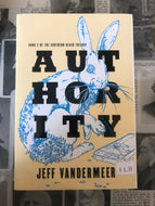Authority / Jeff Vandermeer