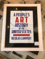 A People's Art History of the United States / Nicolas Lampert