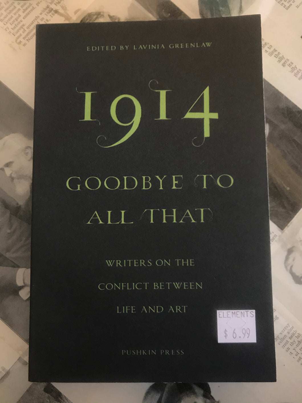 1914: Goodbye to All That / Lavinia Greenlaw