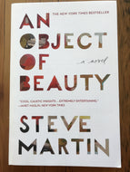 An Object of Beauty / Steve Martin
