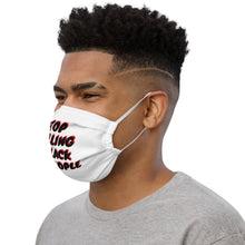 Load image into Gallery viewer, Stop Killing Black People Face Mask