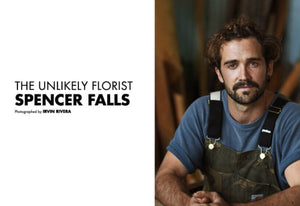 A Book Of: A Day In The Life Of The Unlikely Florist, Spencer Falls | The Unlikely Florist