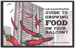 An Illustrated Guide to Growing Food on Your Balcony