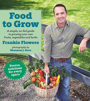 Food to Grow by Frankie Flowers