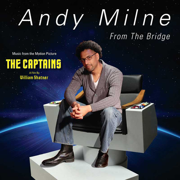 Soundtrack from The Captains:  Andy Milne - From the Bridge