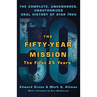 50 Year Mission: The First 25 years - Paperback