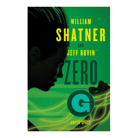 Zero G: Green Space Hardcover