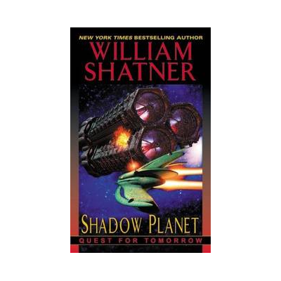 Shatner Archives: Shadow Planet: Quest for Tomorrow Series Paperback