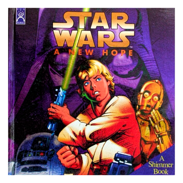 Star Wars A New Hope Shimmer book  by Ken Steacy Hardbound  First Edition