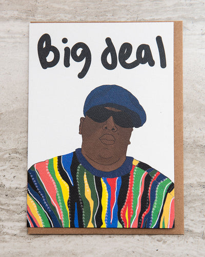 Big Deal Greeting Card