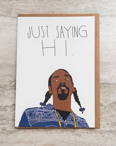 """Just Saying Hi"" Greeting Card"