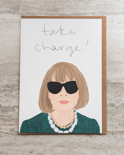 Take Charge Greeting Card