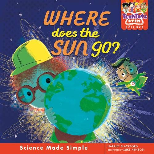 Tech Tots: Where Does the Sun Go? (Hardback)